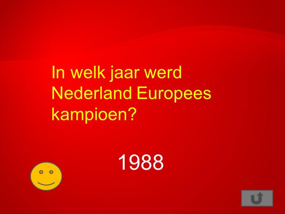 In welk jaar werd Nederland Europees kampioen? 1988