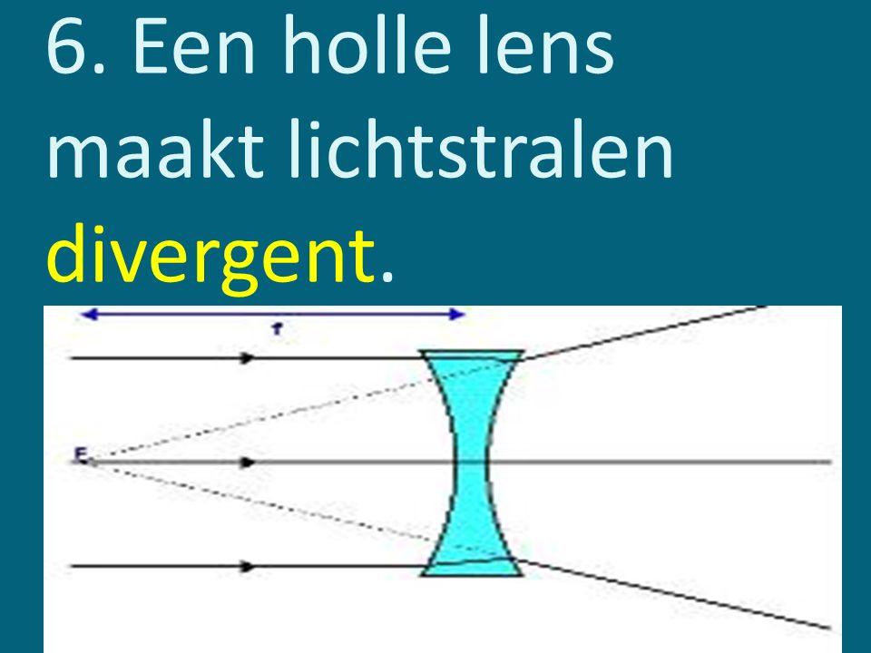 7. Een bolle lens maakt lichtstralen convergent