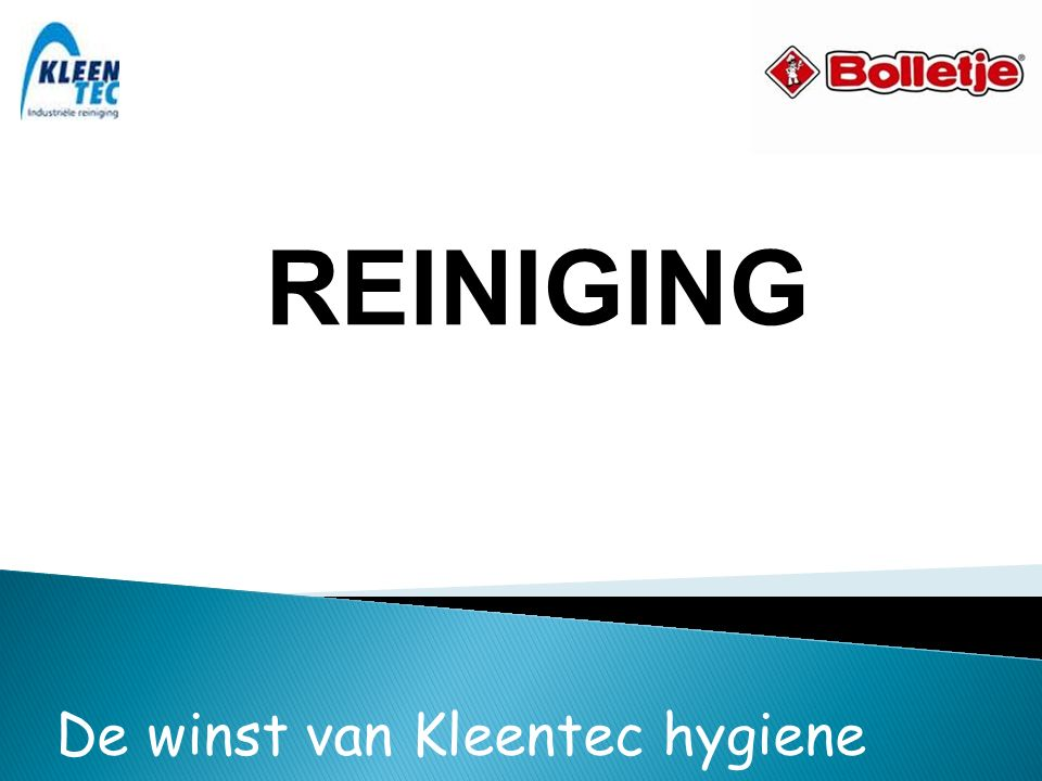 De winst van Kleentec hygiene REINIGING