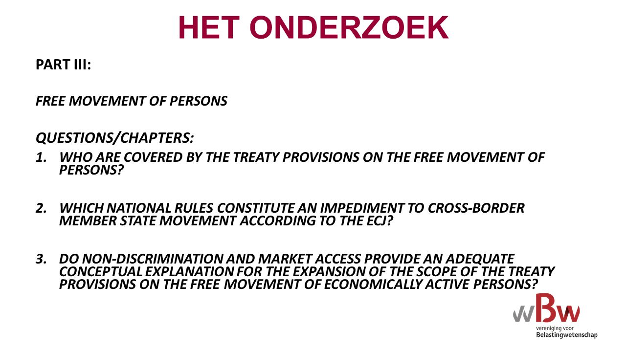 PART III: FREE MOVEMENT OF PERSONS QUESTIONS/CHAPTERS: 1.WHO ARE COVERED BY THE TREATY PROVISIONS ON THE FREE MOVEMENT OF PERSONS.