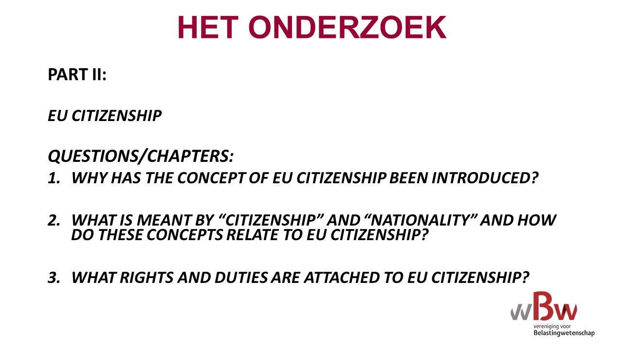 PART II: EU CITIZENSHIP QUESTIONS/CHAPTERS: 1.WHY HAS THE CONCEPT OF EU CITIZENSHIP BEEN INTRODUCED.