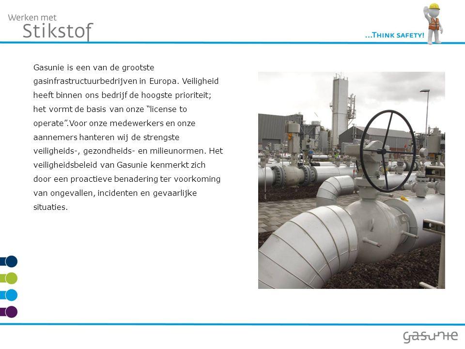 Gasunie is een van de grootste gasinfrastructuurbedrijven in Europa. Veiligheid heeft binnen ons bedrijf de hoogste prioriteit; het vormt de basis van