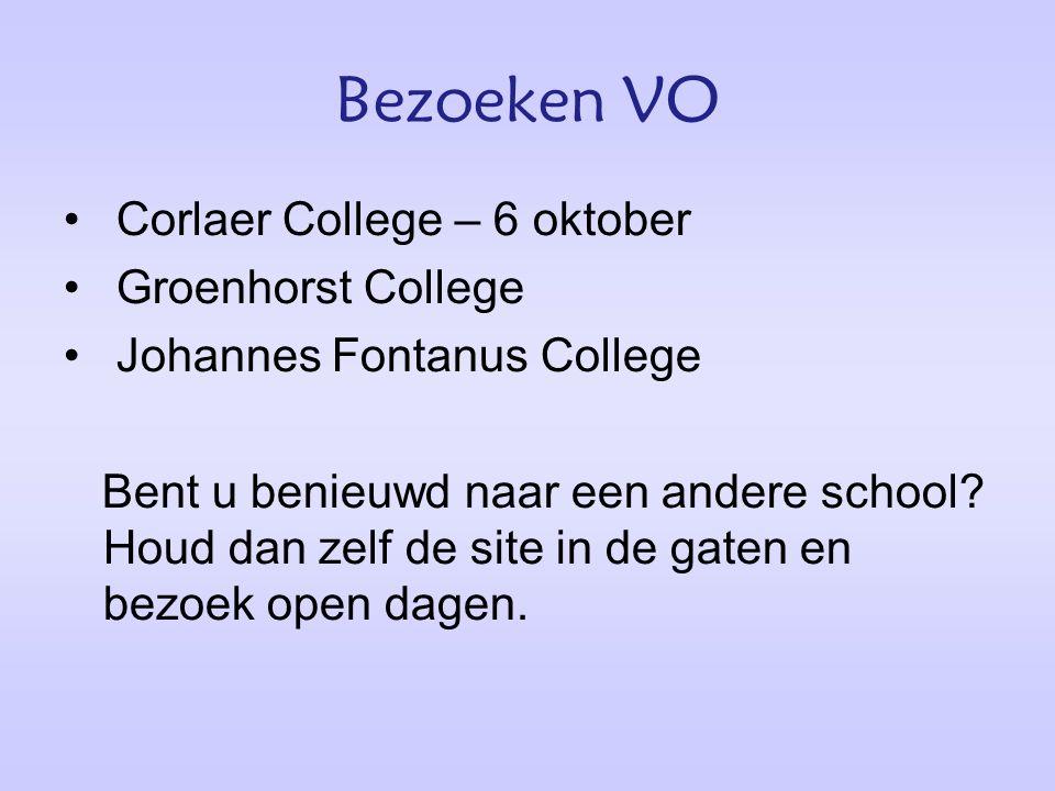 Bezoeken VO Corlaer College – 6 oktober Groenhorst College Johannes Fontanus College Bent u benieuwd naar een andere school.