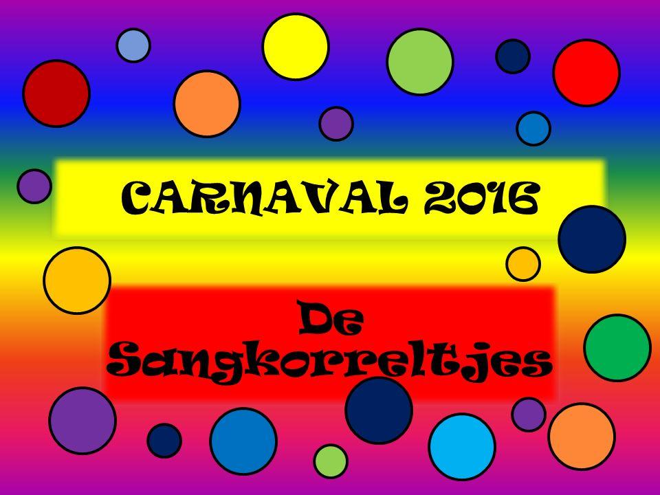CARNAVAL 2016 De Sangkorreltjes