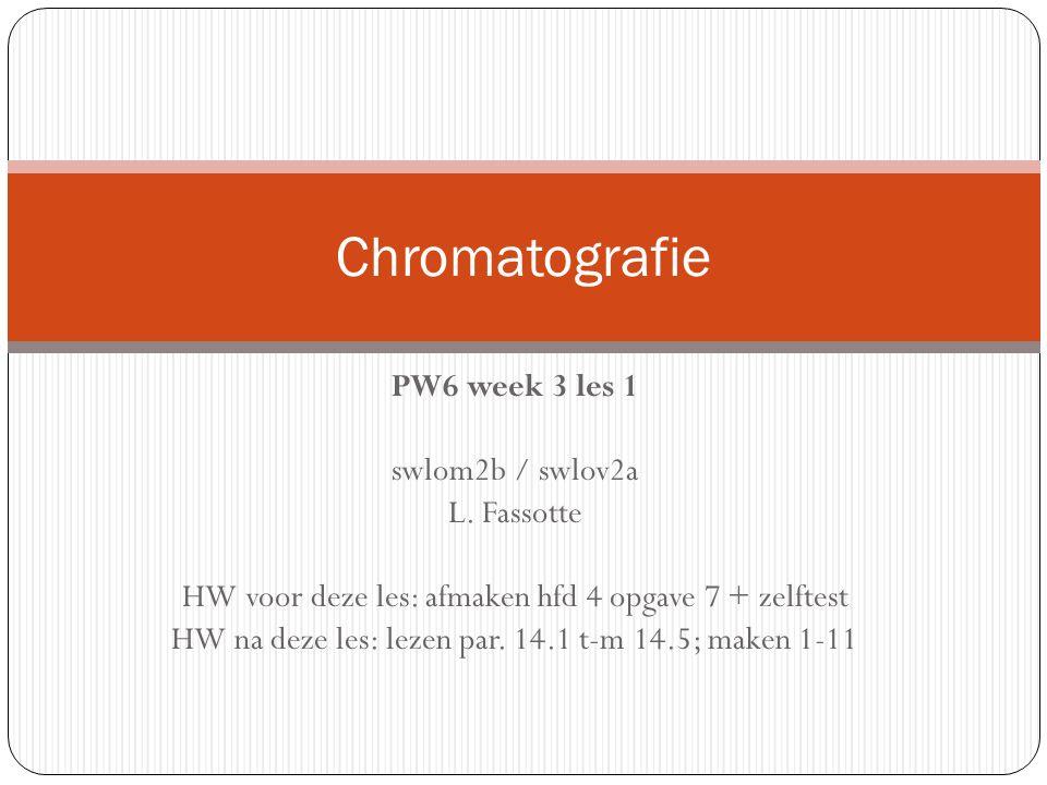 PW6 week 3 les 1 swlom2b / swlov2a L.