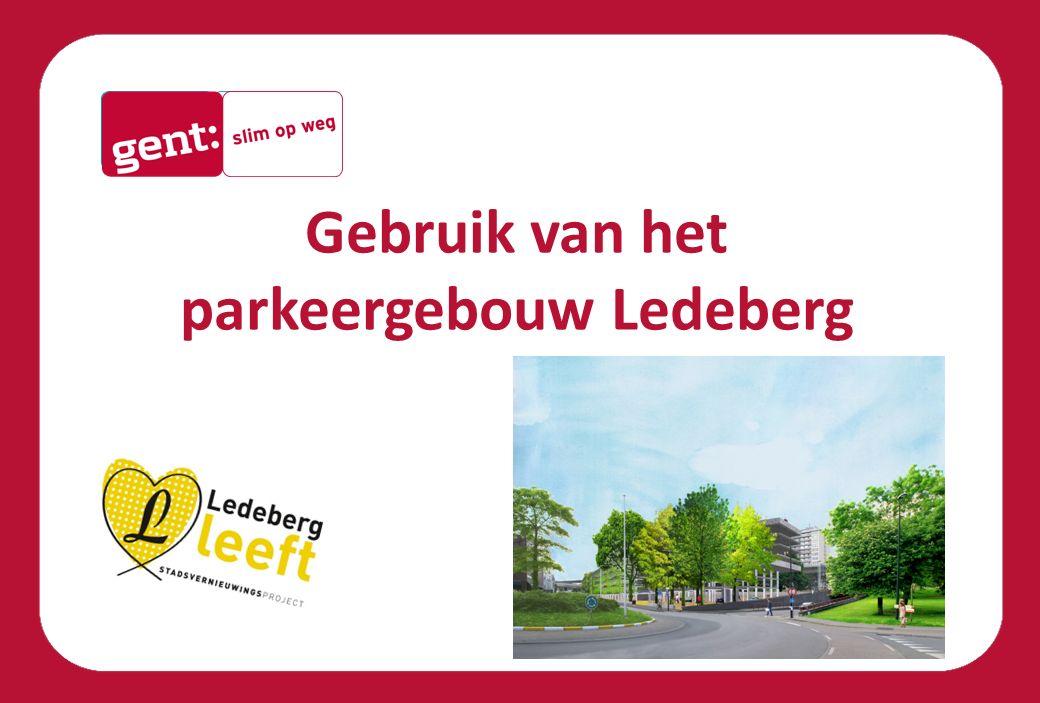 Gebruik van het parkeergebouw Ledeberg