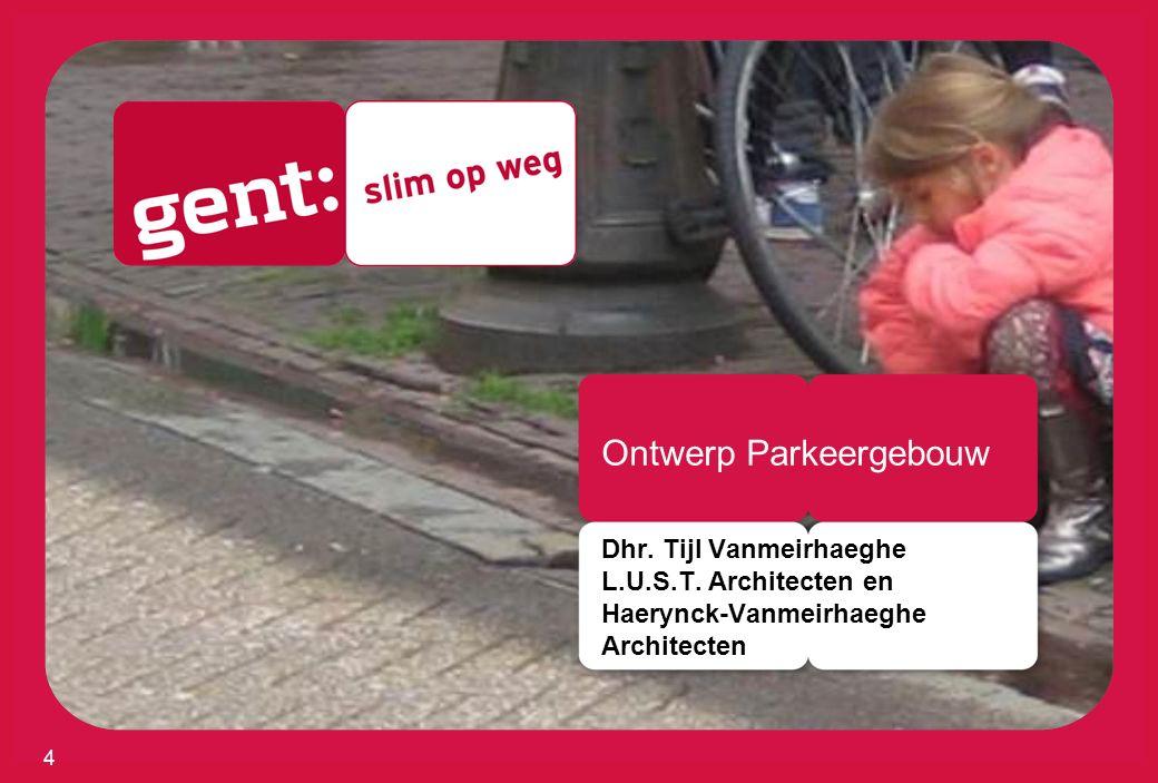 Ontwerp Parkeergebouw Dhr. Tijl Vanmeirhaeghe L.U.S.T. Architecten en Haerynck-Vanmeirhaeghe Architecten 4