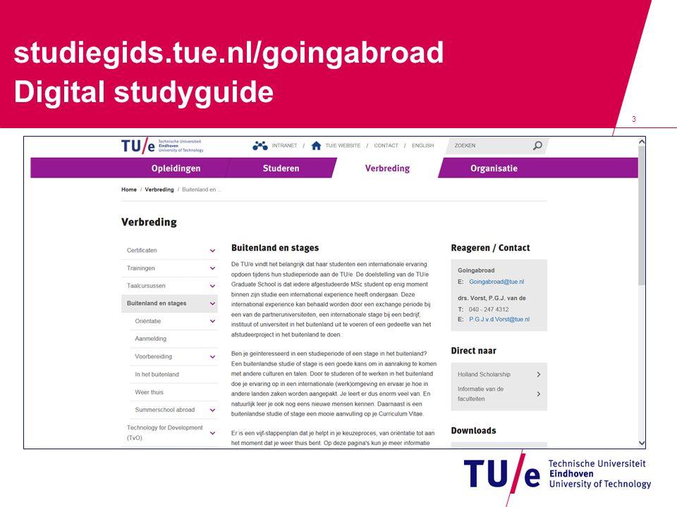 3 studiegids.tue.nl/goingabroad Digital studyguide