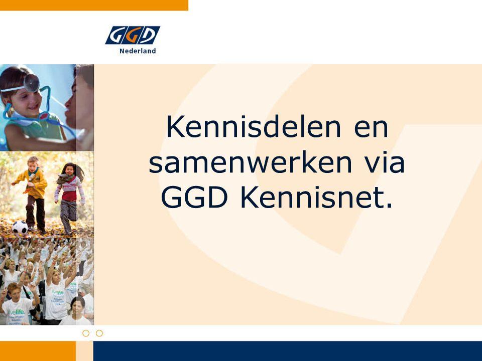 Kennisdelen en samenwerken via GGD Kennisnet.