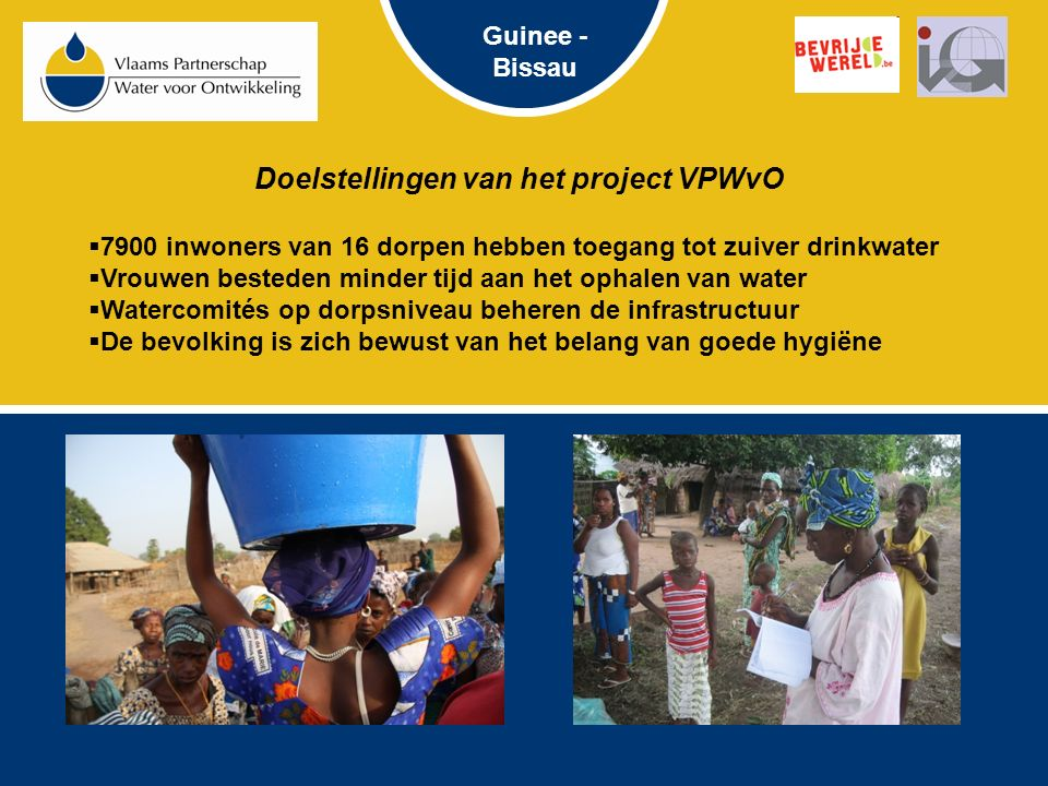 Water voor ontwikkeling : beschikbaar  Valleigebieden die regenwater opslaan  …  Putboring met waterleidingsnetwerk Guinee - Bissau