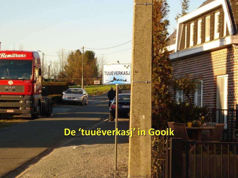 De 'tuuëverkasj' in Gooik