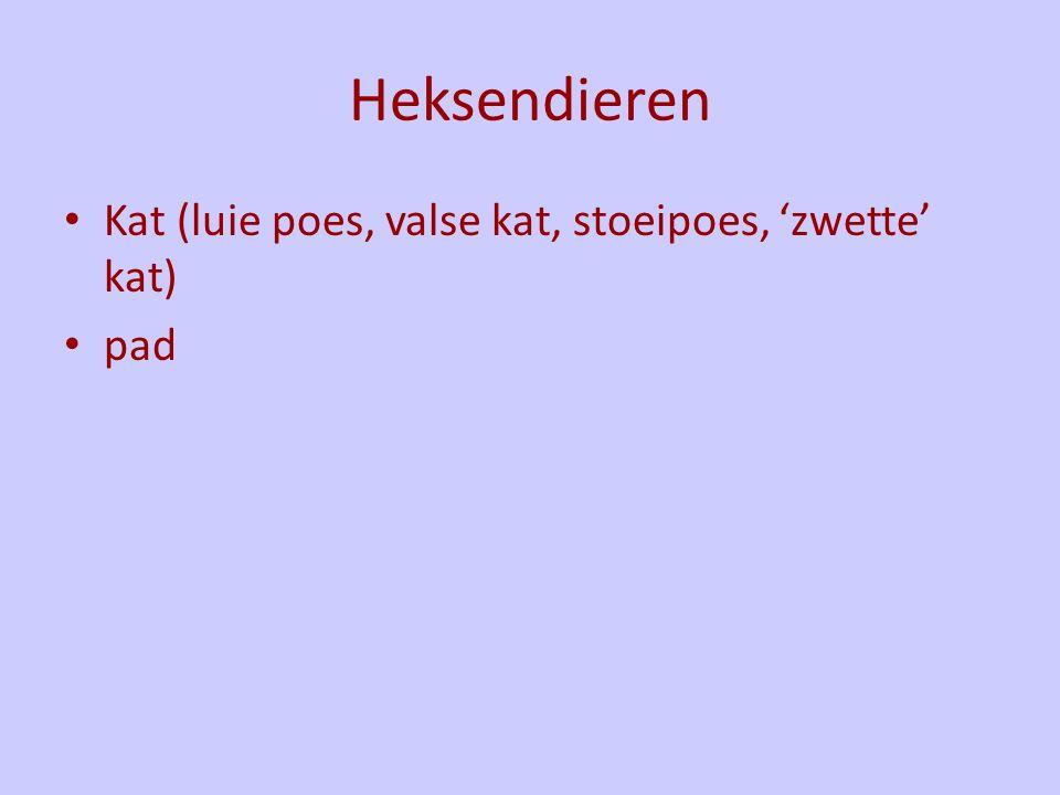 Heksendieren Kat (luie poes, valse kat, stoeipoes, 'zwette' kat) pad