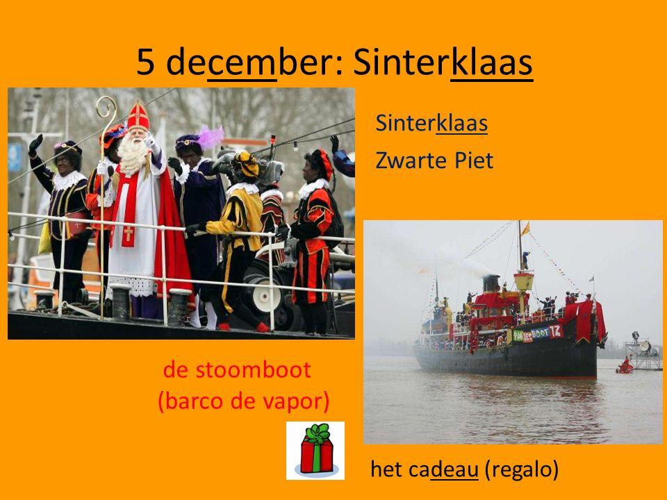 5 december: Sinterklaas Sinterklaas Zwarte Piet de stoomboot (barco de vapor) het cadeau (regalo)