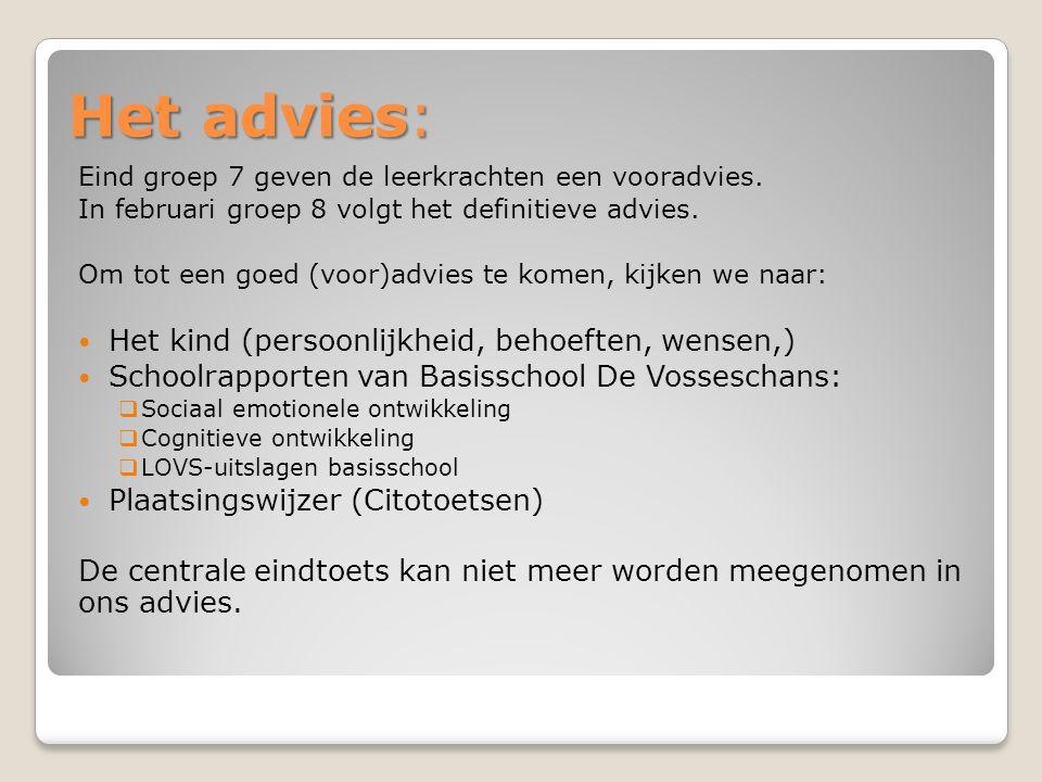 Het advies: Eind groep 7 geven de leerkrachten een vooradvies.