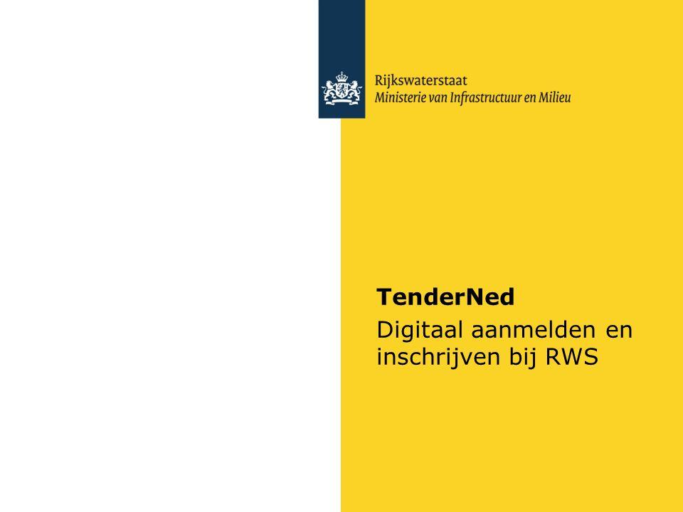 TenderNed Digitaal aanmelden en inschrijven bij RWS