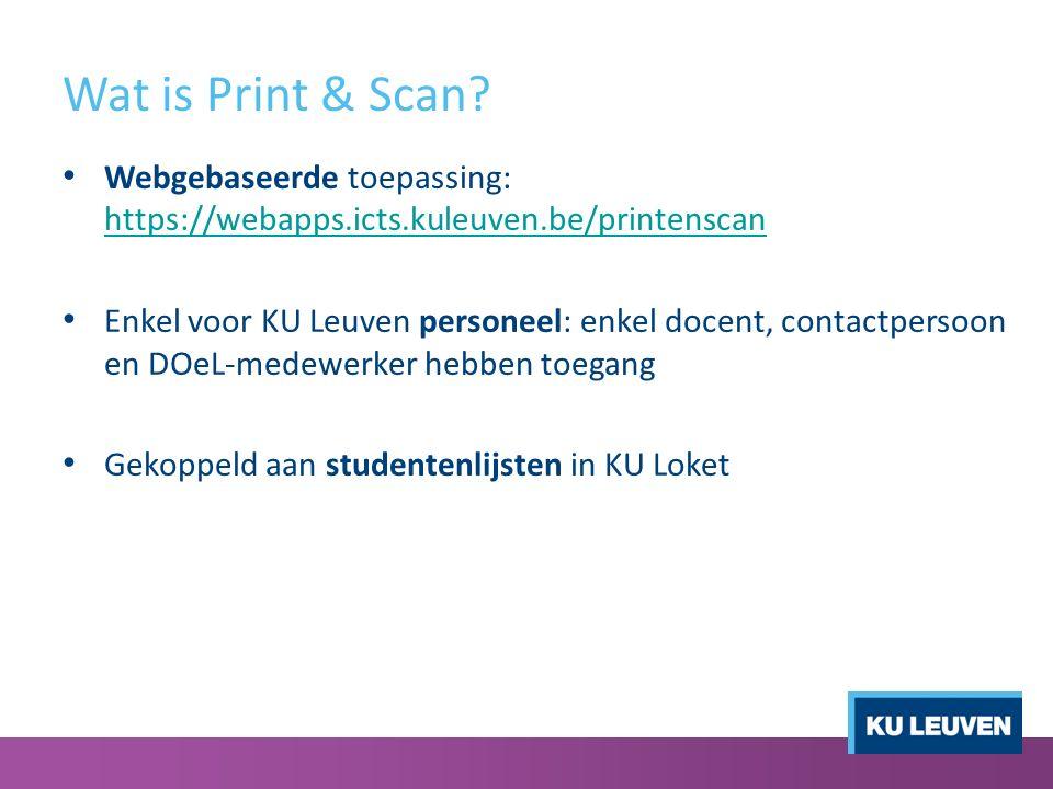 Werking Print & Scan Stap 1Stap 2 Examen opstellen (cfr.