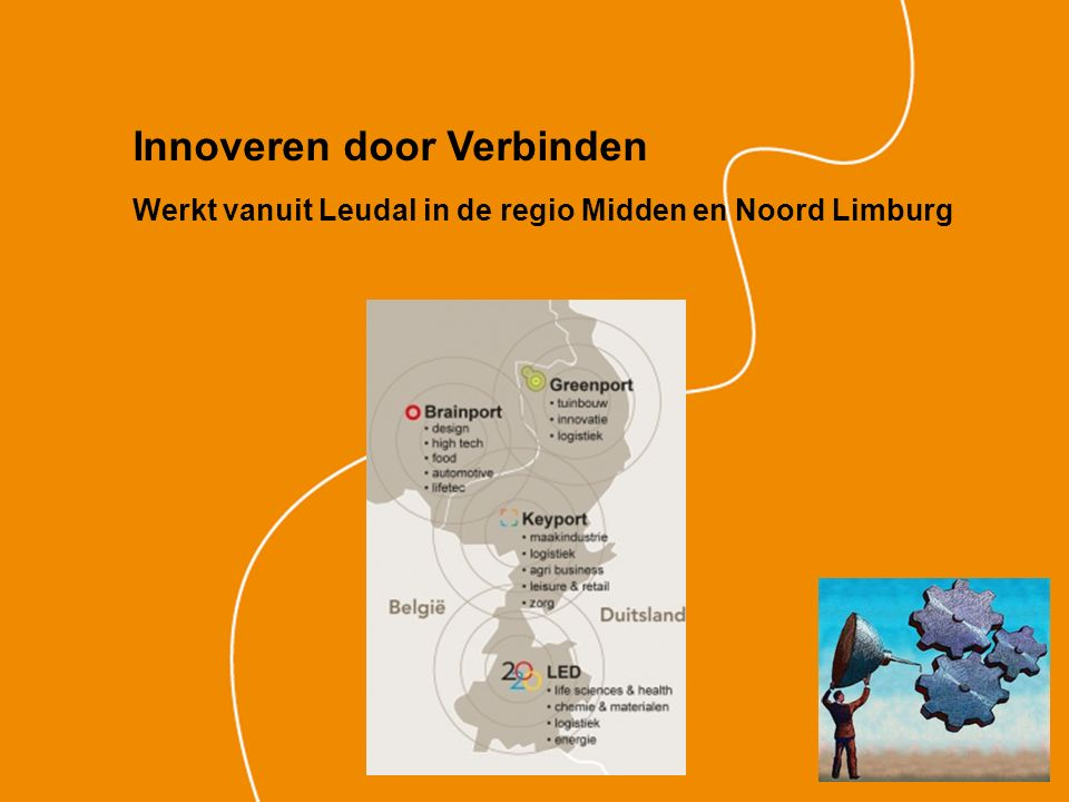 Innoveren door Verbinden Werkt vanuit Leudal in de regio Midden en Noord Limburg