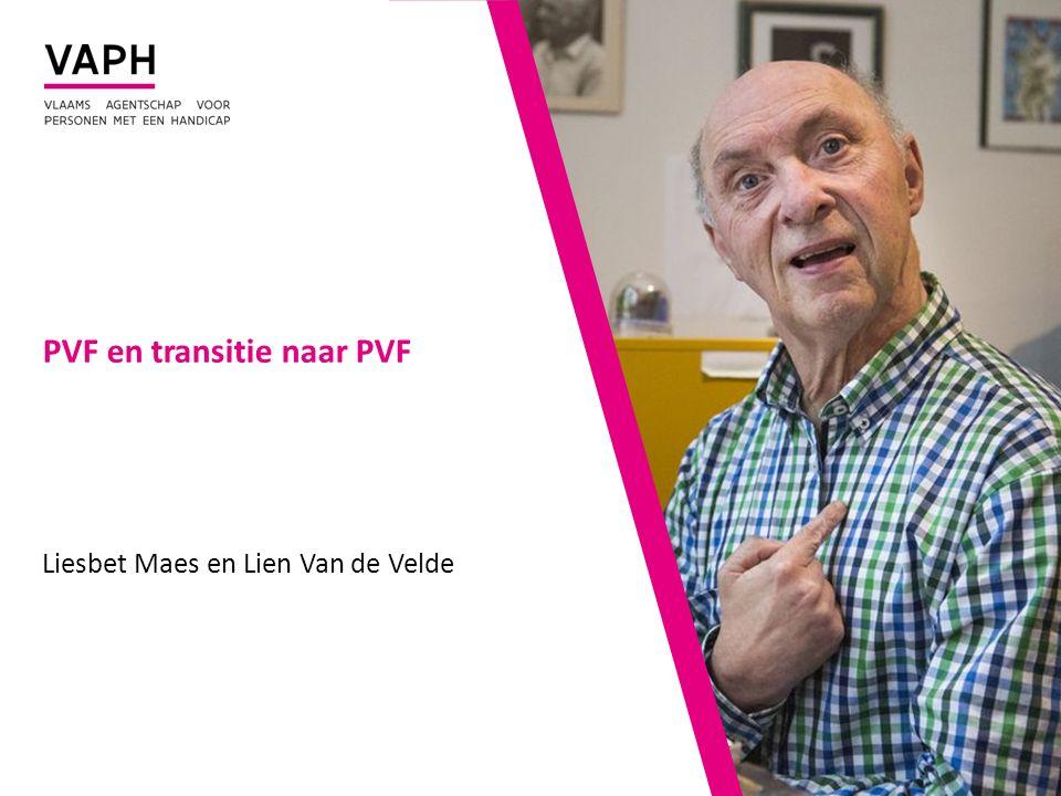 PVF en transitie naar PVF Liesbet Maes en Lien Van de Velde
