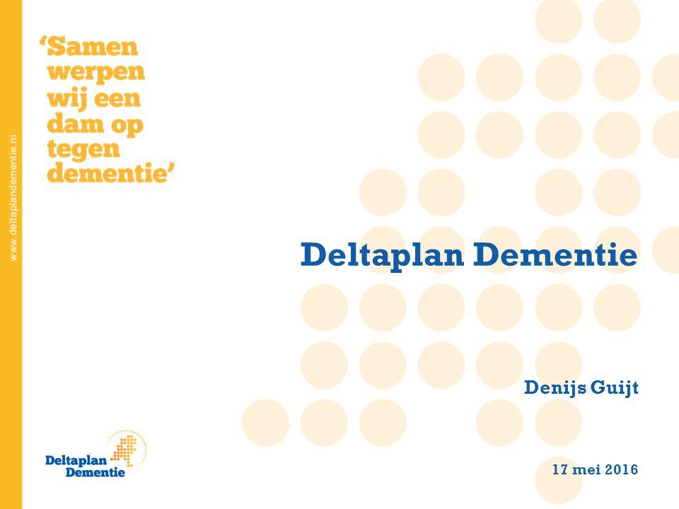 Deltaplan Dementie Denijs Guijt 17 mei 2016