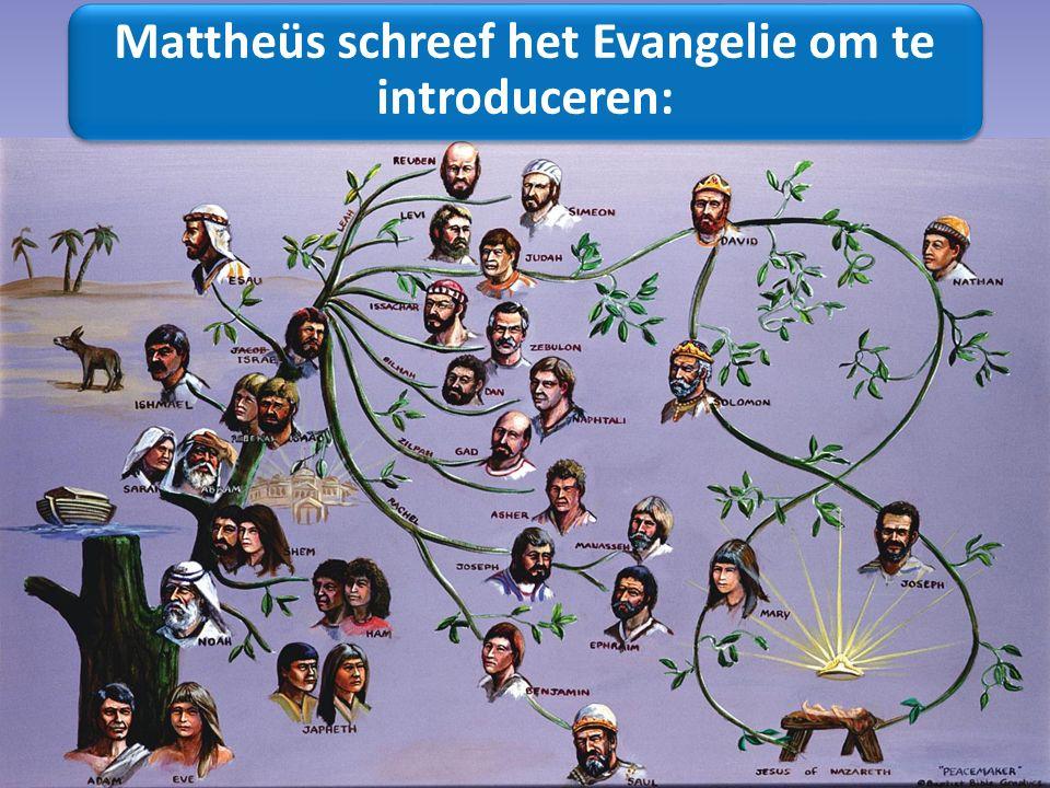 Mattheüs schreef het Evangelie om te introduceren: