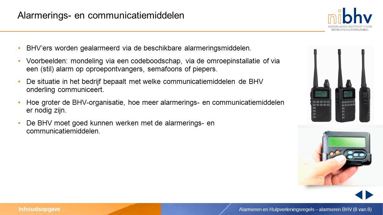 Inhoudsopgave De BHV'er wordt gealarmeerd… …via het interne alarmnummer/centrale telefoon Een melding kan binnenkomen bij het interne alarmnummer: via