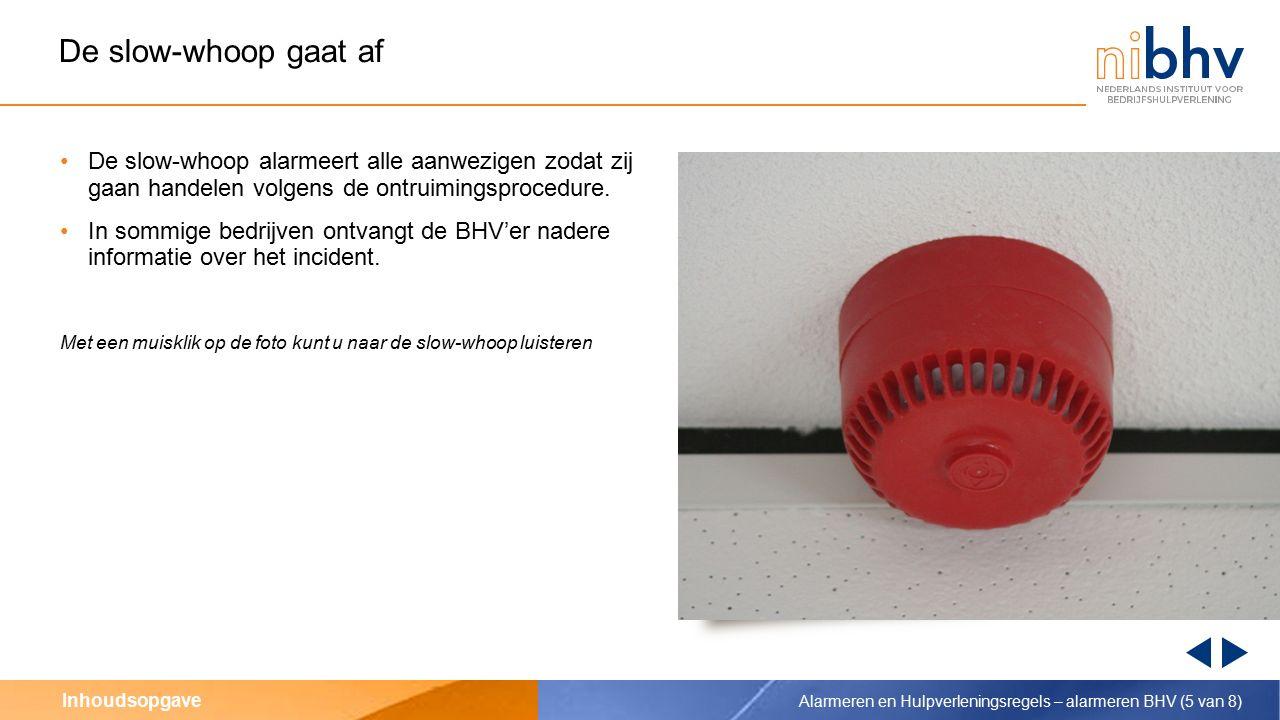 Inhoudsopgave Iemand alarmeert de BHV (mondeling) Als een BHV'er direct door een melder wordt benaderd, is het belangrijk dat hij de juiste informatie