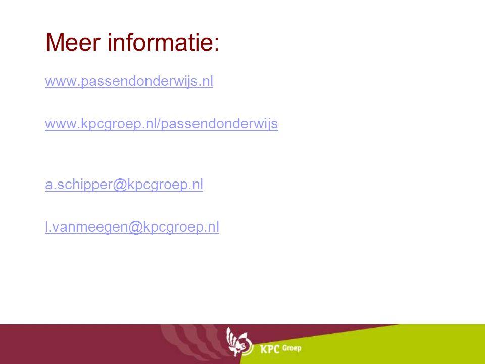 Meer informatie: www.passendonderwijs.nl www.kpcgroep.nl/passendonderwijs a.schipper@kpcgroep.nl l.vanmeegen@kpcgroep.nl