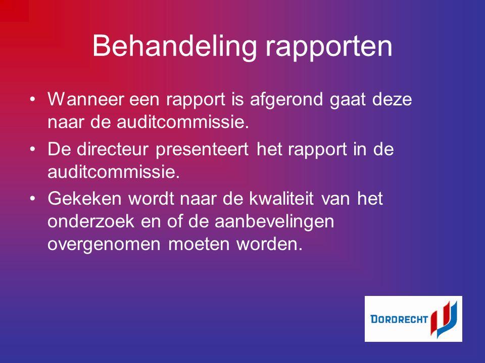 Behandeling rapporten Wanneer een rapport is afgerond gaat deze naar de auditcommissie.