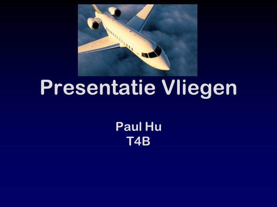 Presentatie Vliegen Paul Hu T4B