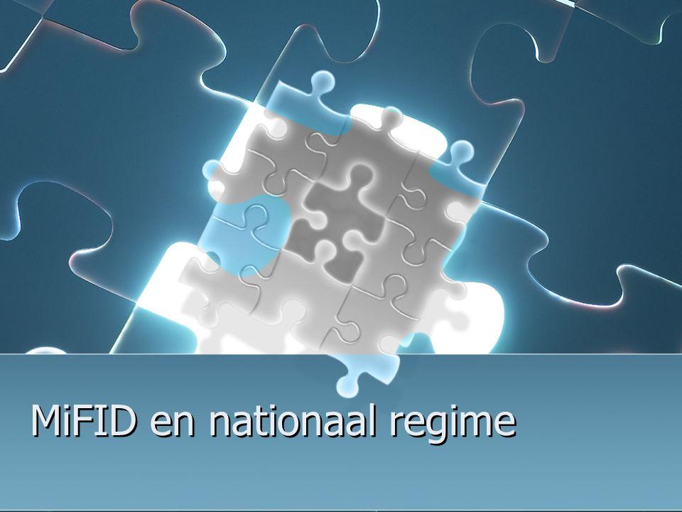 MiFID en nationaal regime