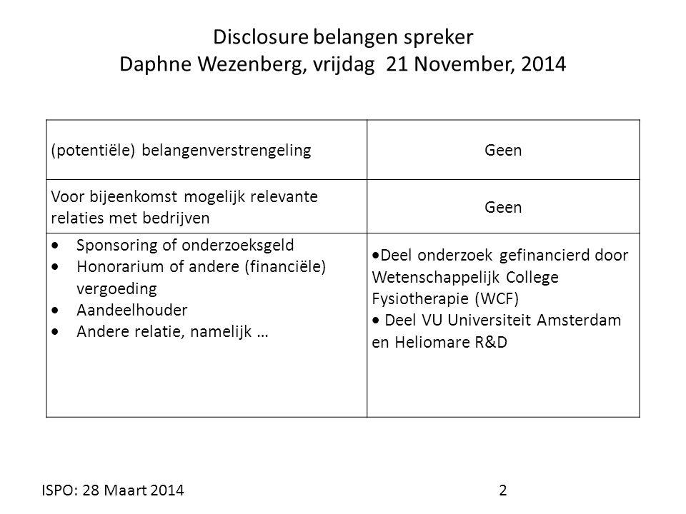 ISPO jaarcongres 2014   Wezenberg; fysieke conditie AEROBE CAPACITEIT VERBETEREN Verwacht verbetering.