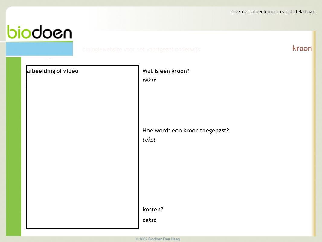 zoek een afbeelding en vul de tekst aan kroon afbeelding of video Wat is een kroon.