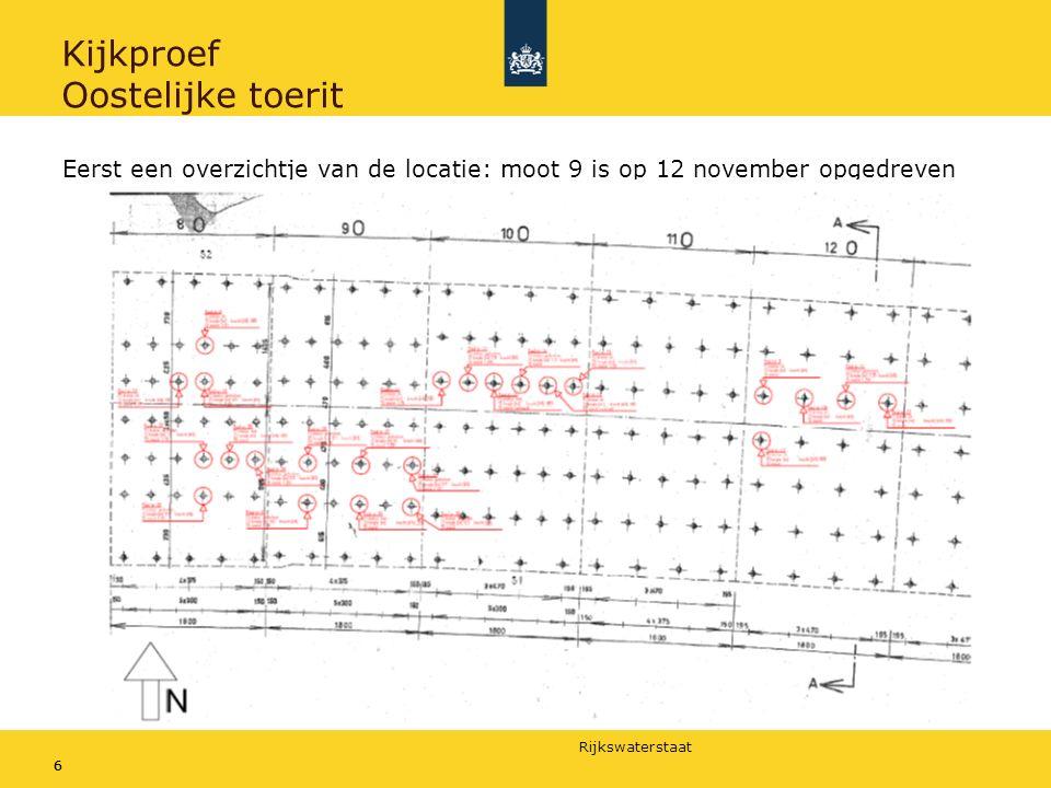 Rijkswaterstaat 66 Kijkproef Oostelijke toerit Eerst een overzichtje van de locatie: moot 9 is op 12 november opgedreven