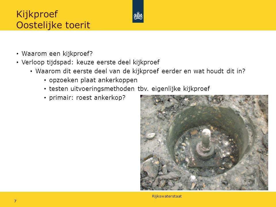 Rijkswaterstaat 77 Kijkproef Oostelijke toerit Waarom een kijkproef.
