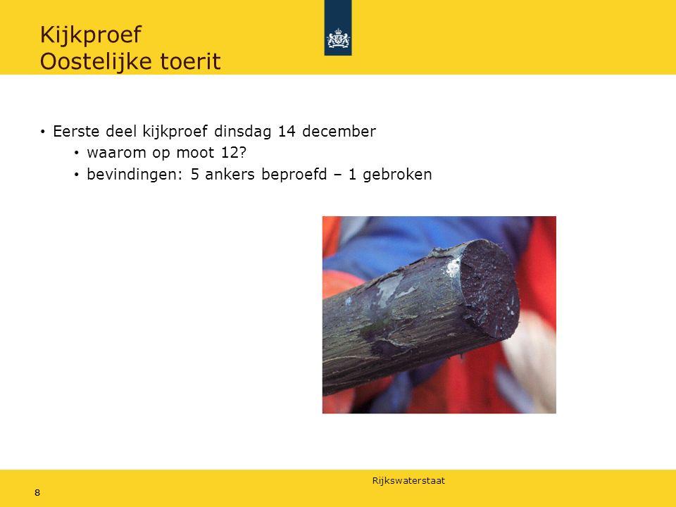 Rijkswaterstaat 88 Kijkproef Oostelijke toerit Eerste deel kijkproef dinsdag 14 december waarom op moot 12.