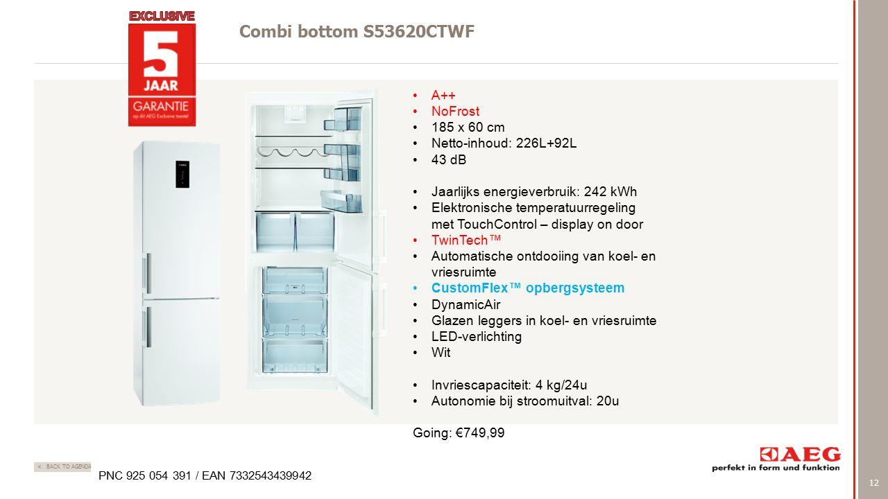 12 < BACK TO AGENDA Combi bottom S53620CTWF PNC 925 054 391 / EAN 7332543439942 A++ NoFrost 185 x 60 cm Netto-inhoud: 226L+92L 43 dB Jaarlijks energieverbruik: 242 kWh Elektronische temperatuurregeling met TouchControl – display on door TwinTech™ Automatische ontdooiing van koel- en vriesruimte CustomFlex™ opbergsysteem DynamicAir Glazen leggers in koel- en vriesruimte LED-verlichting Wit Invriescapaciteit: 4 kg/24u Autonomie bij stroomuitval: 20u Going: €749,99