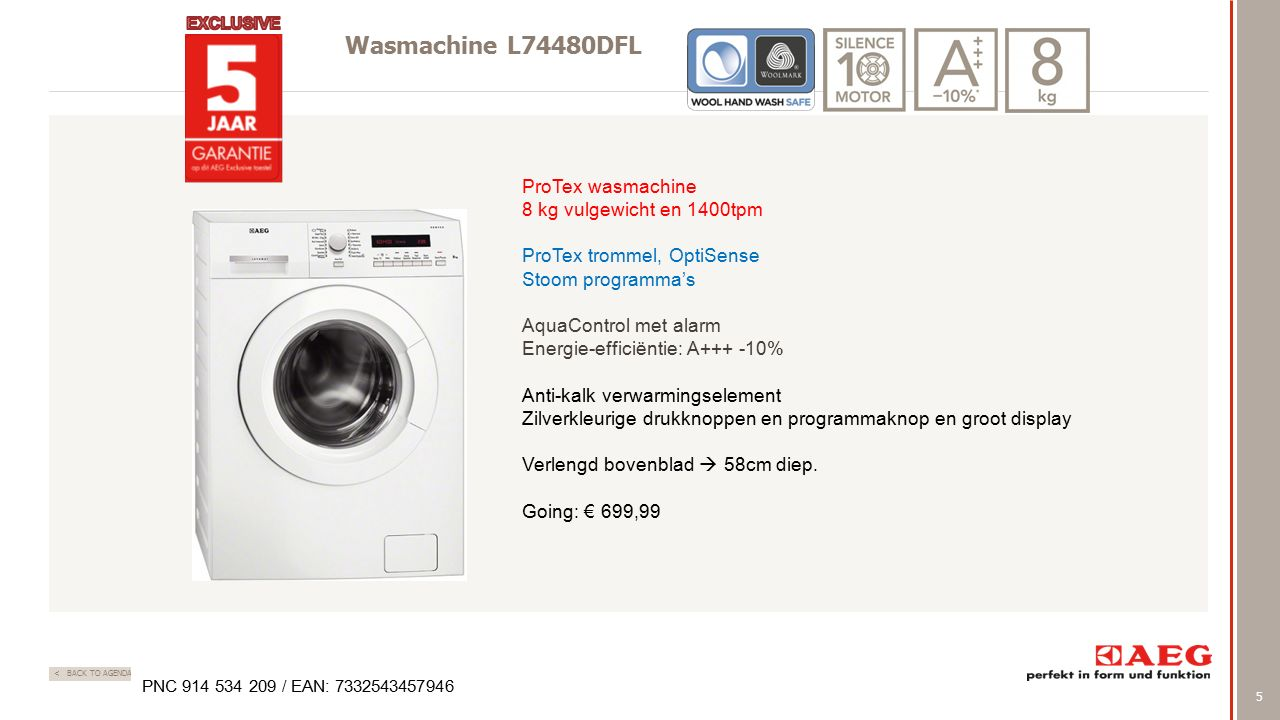 5 < BACK TO AGENDA Wasmachine L74480DFL ProTex wasmachine 8 kg vulgewicht en 1400tpm ProTex trommel, OptiSense Stoom programma's AquaControl met alarm