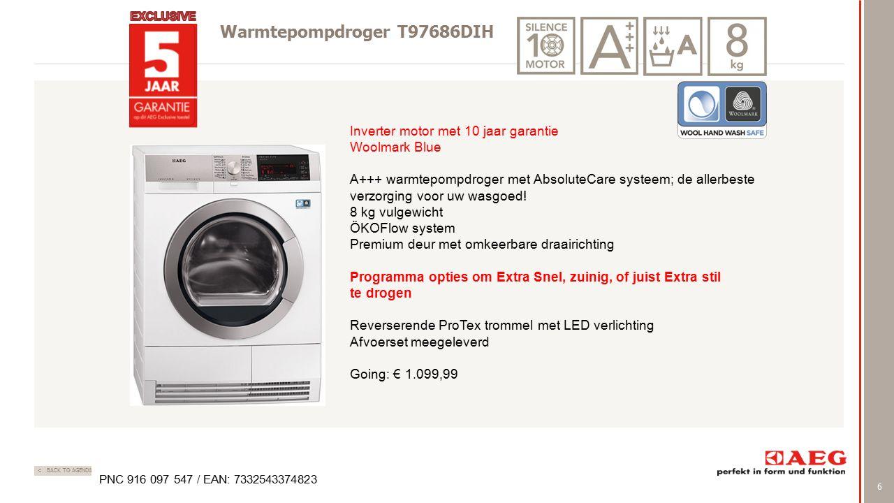 6 < BACK TO AGENDA Warmtepompdroger T97686DIH Inverter motor met 10 jaar garantie Woolmark Blue A+++ warmtepompdroger met AbsoluteCare systeem; de allerbeste verzorging voor uw wasgoed.
