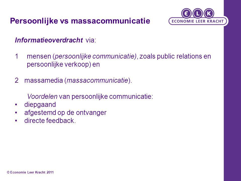 Persoonlijke vs massacommunicatie Informatieoverdracht via: 1mensen (persoonlijke communicatie), zoals public relations en persoonlijke verkoop) en 2m