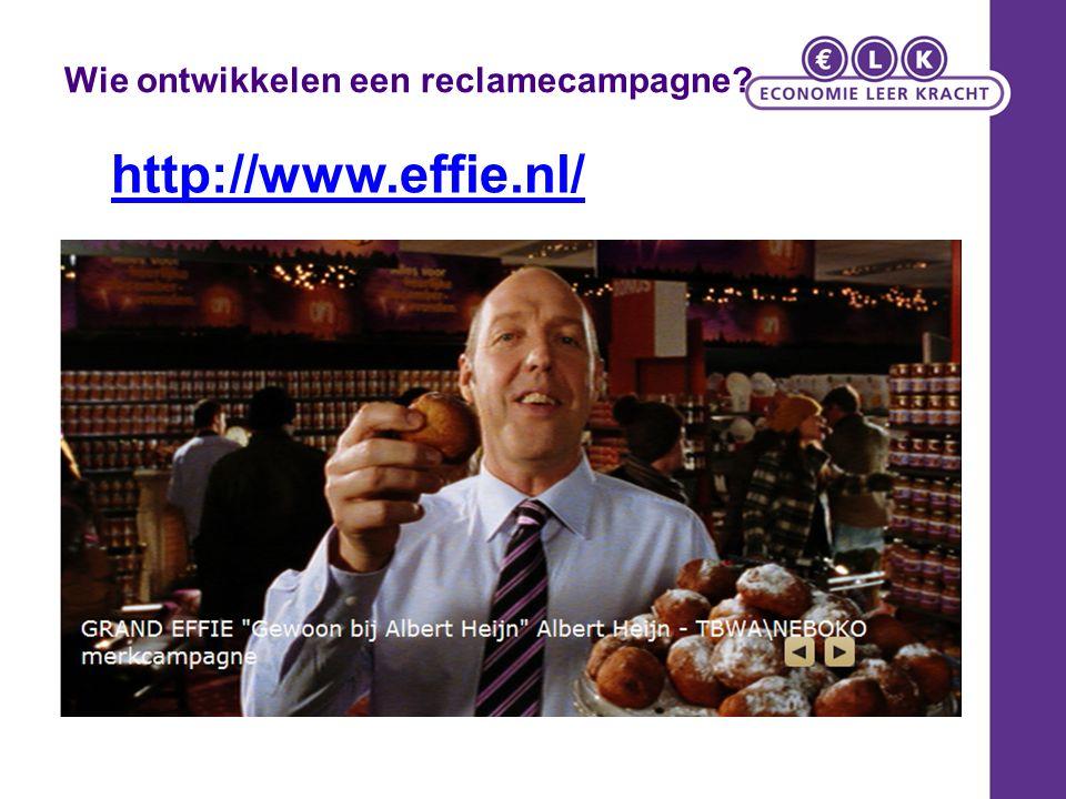 Wie ontwikkelen een reclamecampagne? http://www.effie.nl/