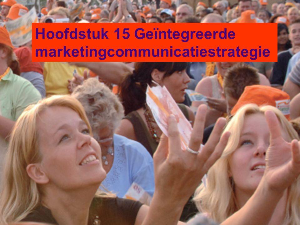 H 15 communicatie © Economie Leer Kracht 2011 Hoofdstuk 15 Geïntegreerde marketingcommunicatiestrategie