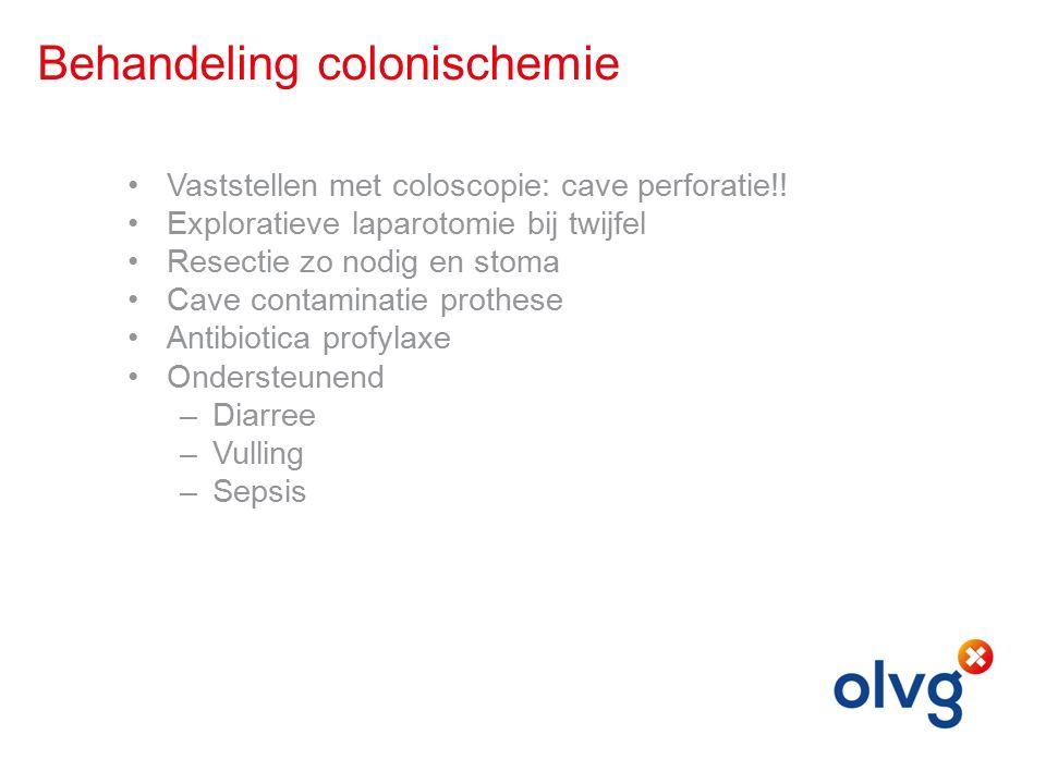 Behandeling colonischemie Vaststellen met coloscopie: cave perforatie!.