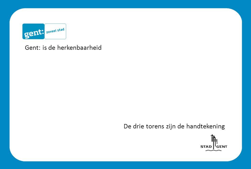 Gent: is de herkenbaarheid De drie torens zijn de handtekening