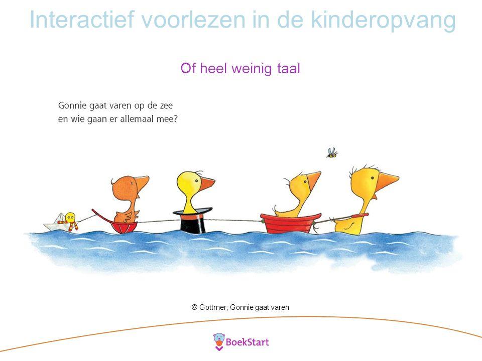 Interactief voorlezen in de kinderopvang Of heel weinig taal © Gottmer; Gonnie gaat varen