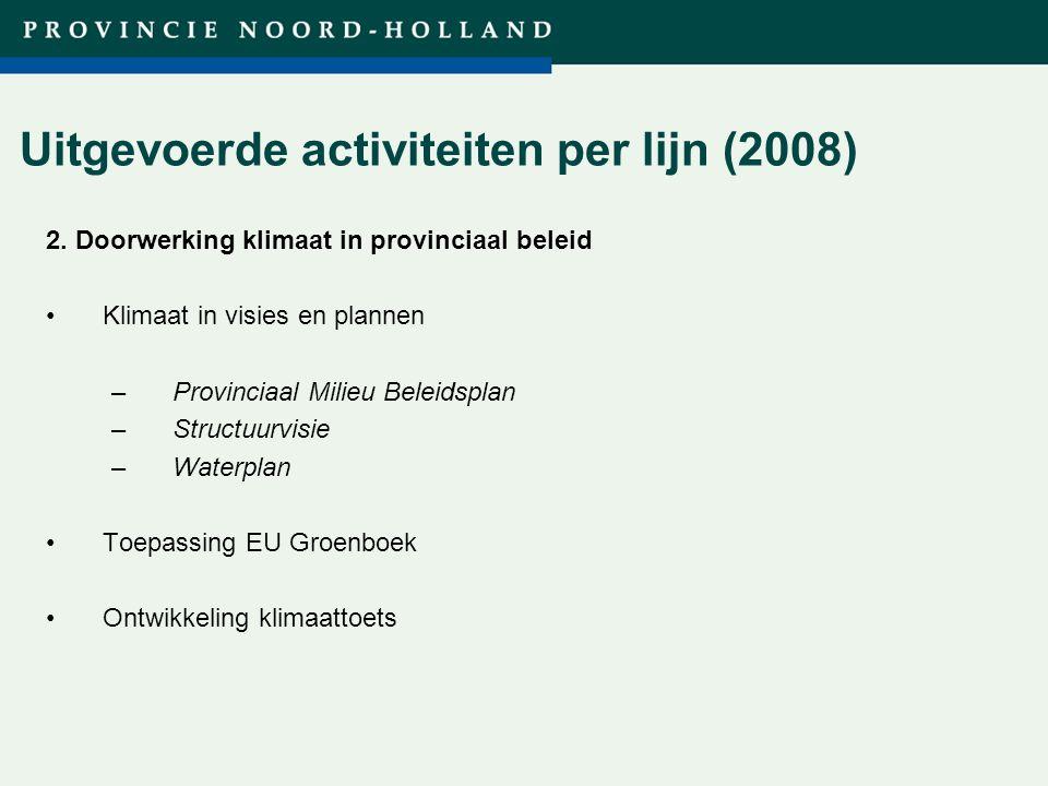 Titel presentatie (wijzigen in diamodel) Uitgevoerde activiteiten per lijn (2008) 2.