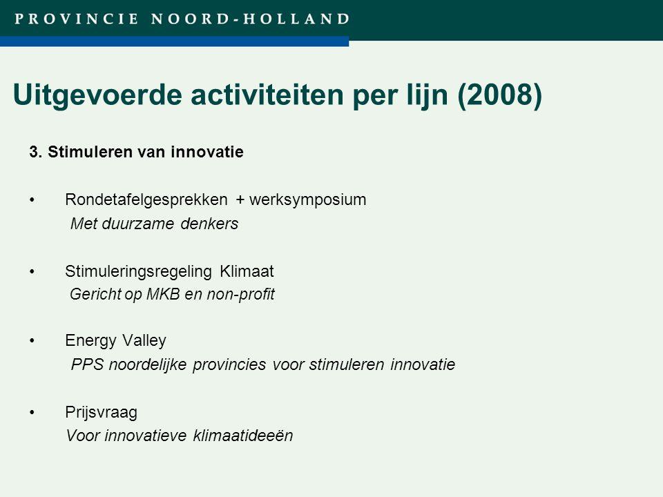 Titel presentatie (wijzigen in diamodel) Uitgevoerde activiteiten per lijn (2008) 3.