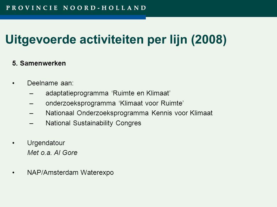 Titel presentatie (wijzigen in diamodel) Uitgevoerde activiteiten per lijn (2008) 5.