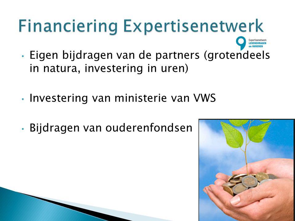 Eigen bijdragen van de partners (grotendeels in natura, investering in uren) Investering van ministerie van VWS Bijdragen van ouderenfondsen