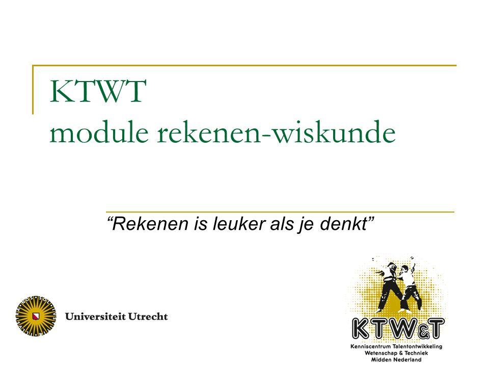 """KTWT module rekenen-wiskunde """"Rekenen is leuker als je denkt"""""""