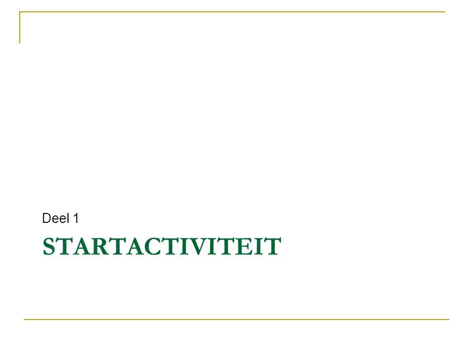 STARTACTIVITEIT Deel 1